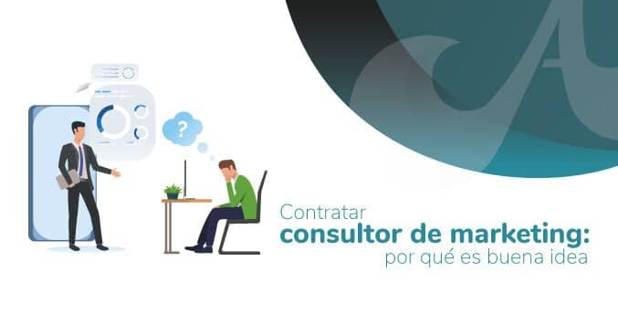 Imágen referencia de Contratar Consultor de Marketing: por qué es buena idea - Agencia Juan Bedoya